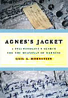Agnes's Jacket: A Psychologist's Search for the Meaning of Madness